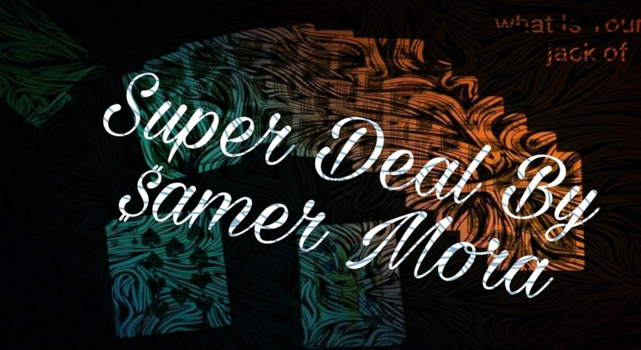Super Deal by Samer Mora,New arrival